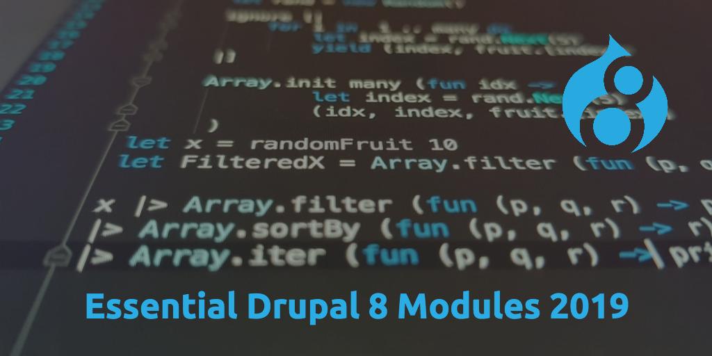 Essential Drupal 8 Modules 2019 | City of Oaks Design